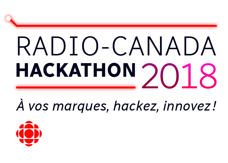 Hackathon 2018 de Radio-Canada
