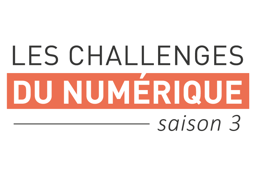 Challenge du Numérique Startup & Entreprise - saison 3